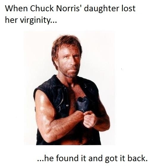 chuck norris got his daughter s virginity back