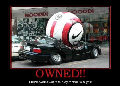 chuck norris wants to play football with you