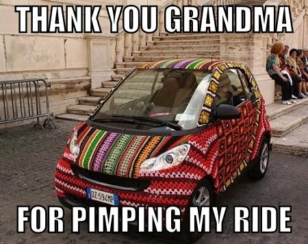 thanks nana for pimping my ride