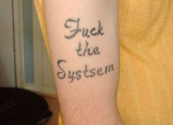 f*ck the system epic tattoo fail