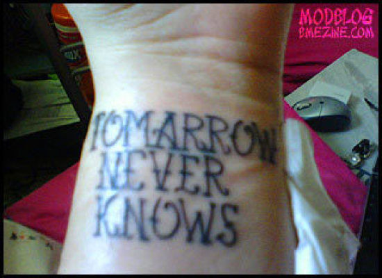 epic tattoo fail tomorrow never knows