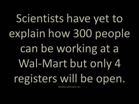 300 people working at wal-mart and 4 cash registers open