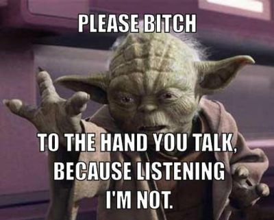to the hand you talk because I'm listening not