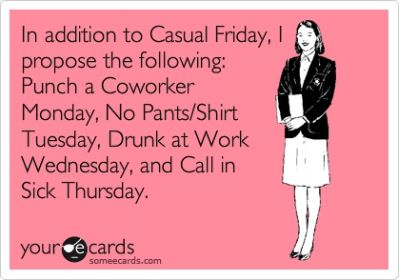 in addition to casual friday yourecards