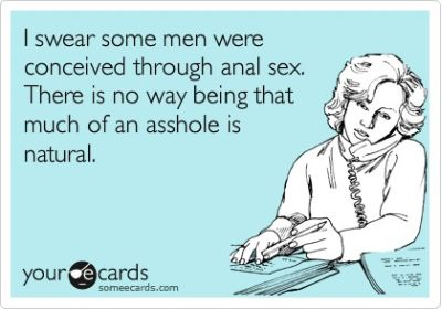 some men are conceived through anal sex