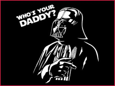 who s your daddy Star Wars