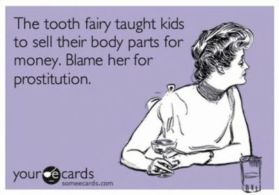the tooth fairy taught kids to sell parts of their body yourecards