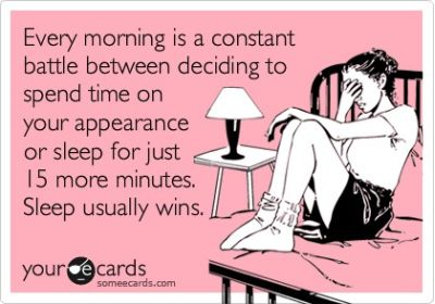 every morning is a constant battle