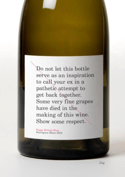 do not use wine as an excuse to text your ex