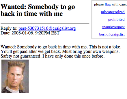 Looking for someone to go back in time with me on craigslist