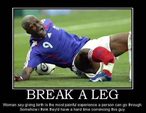 football demotivational leg break