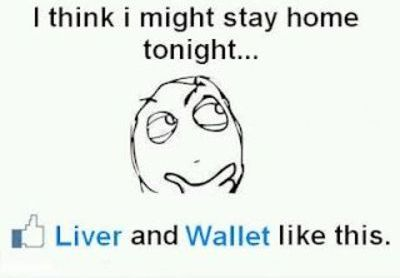 I think I might stay in tonight - liver and wallet like this
