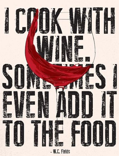 I cook with wine, sometimes I even add it to food