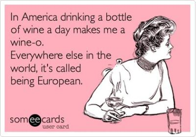Drinking wine at anytime of the day is called being European
