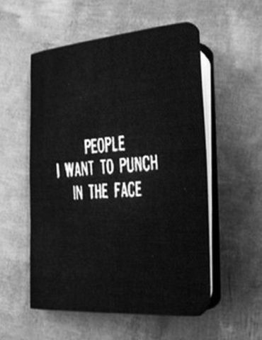 Black book of people I want to punch in the face
