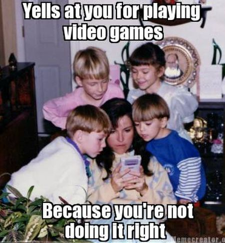 yells at you for playing video games wrong funny meme