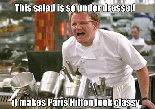 Ramsay this salad is so undressed