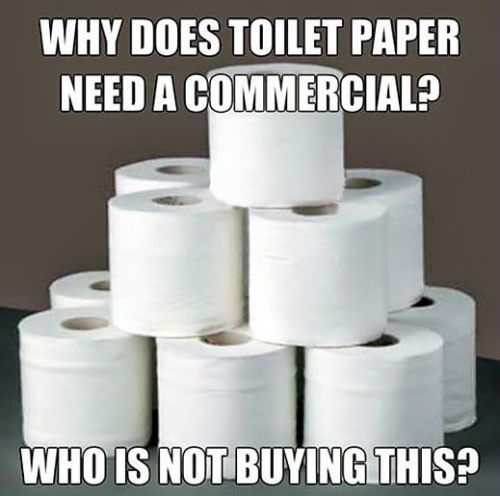 why does toilet paper need a commercial