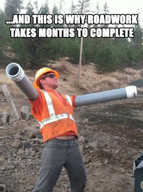 why roadwork takes months to complete