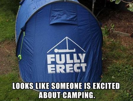 looks like someone's excited about camping