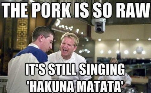 Ramsay the pork is so raw