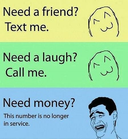 need a friend? Funny meme