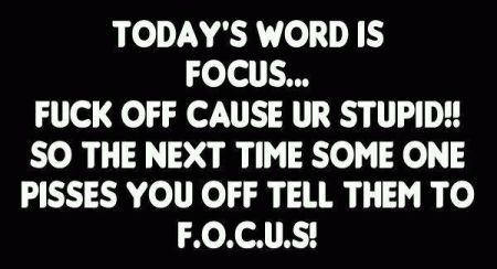 Today's word is focus funny