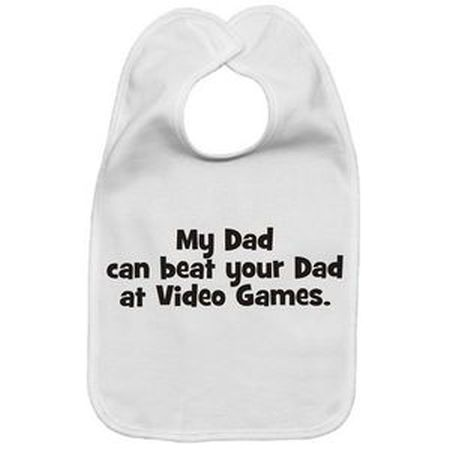 my dad can beat your dad at video games bib