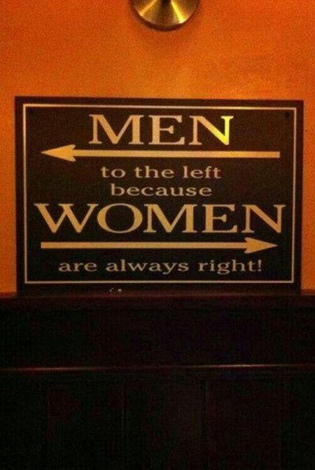 women are always right toilet sign