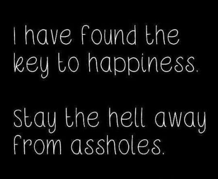 I have found the key to happiness funny quote