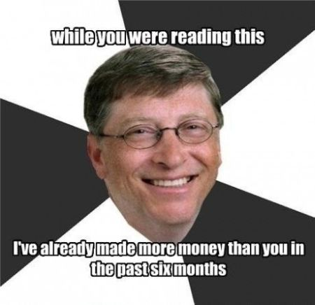 Bill Gates while you were reading this