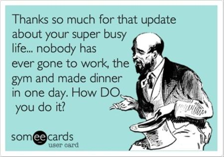 Thanks so much for that update on your super busy life ecard