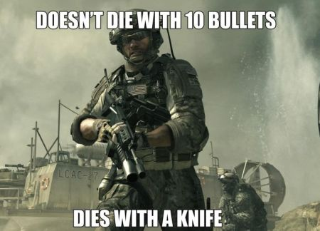 doesn't die with 10 bullets dies with a knife funny