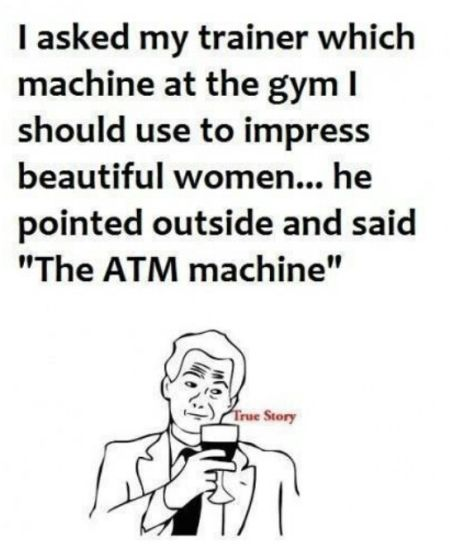 which machine at the gym I should use to impress beautiful women