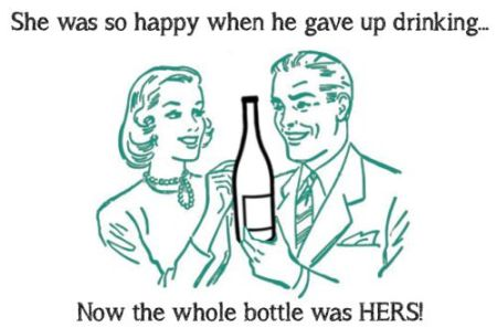 She was so happy when he gave up drinking funny
