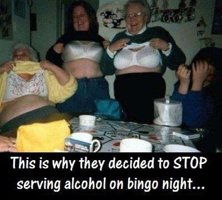 this is why they decided to stop serving alcohol on bingo night