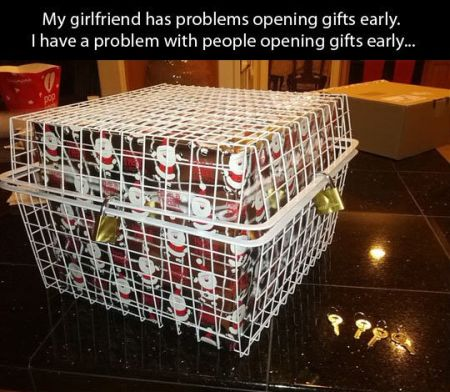 my girlfriend has problems opening gifts early