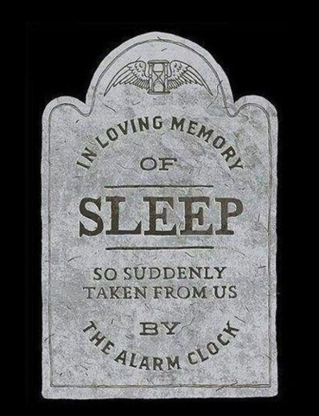 in loving memory of sleep