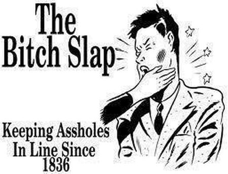 the b*tch slap