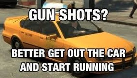 GTA meme gun shots get out the car and start running