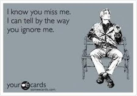I know you miss me ecard