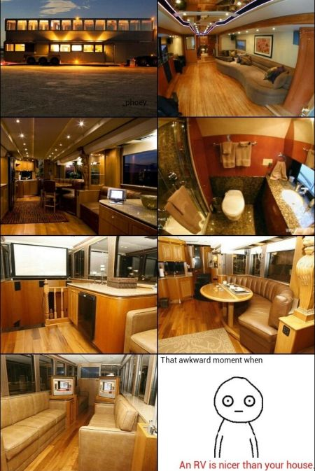 an RV is nicer than your house