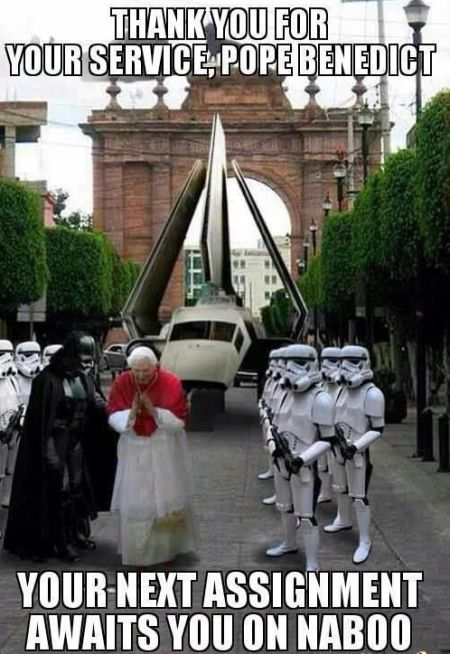 pope benedict your new assignment awaits you on naboo