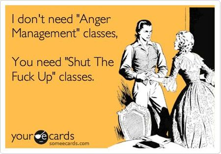 I don't need anger management classes