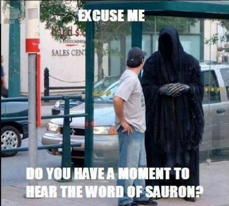 do you have a moment to hear the word of sauron