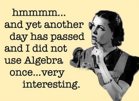 another day has passed and I did not use algebra ecard