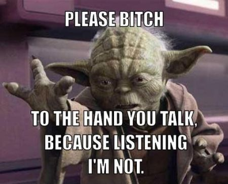 yoda to the hand you talk funny