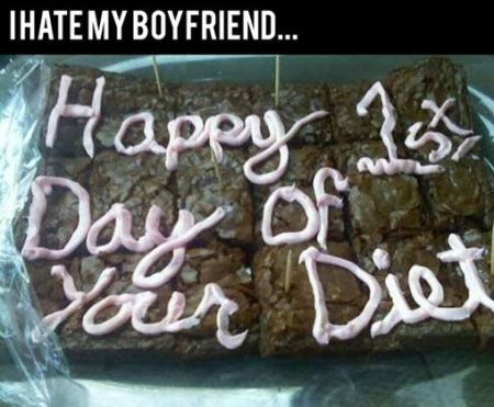 I hate my boyfriend diet funny