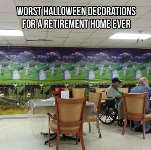 retirement home Halloween decorations fail