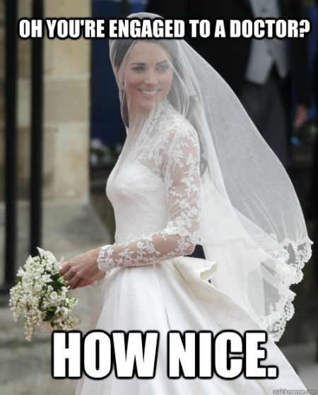 you're engaged to a doctor meme